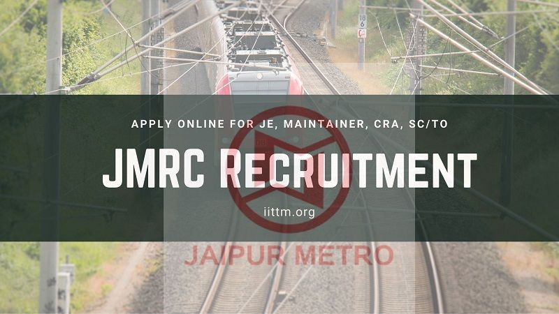 Jaipur Metro Rail JMRC Recruitment