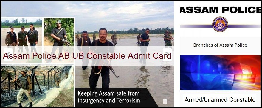 Assam Police AB UB Constable Admit Card