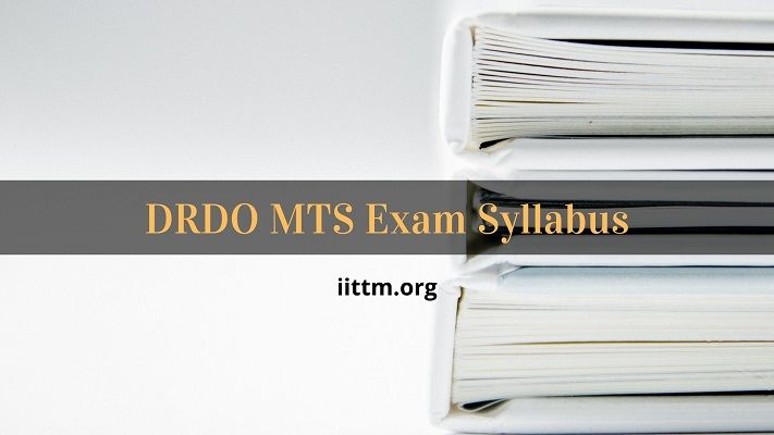 DRDO MTS Syllabus Tier 1 & 2