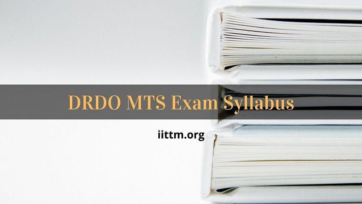 DRDO MTS Syllabus Tier 1 & 2