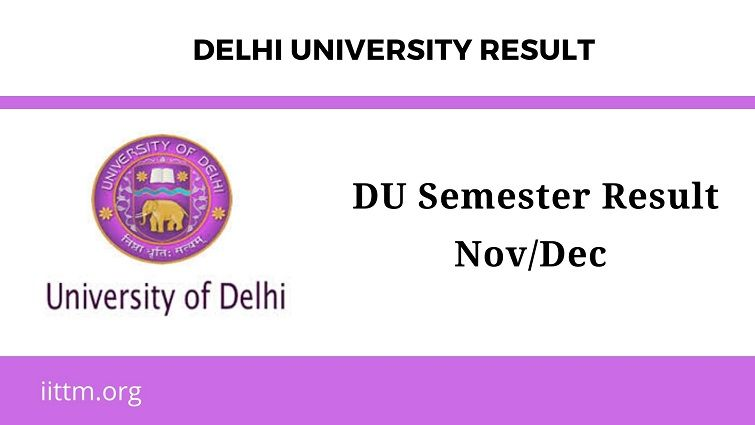 DU Semester Result Nov/Dec