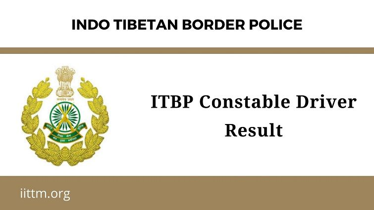 ITBP Constable Driver Result