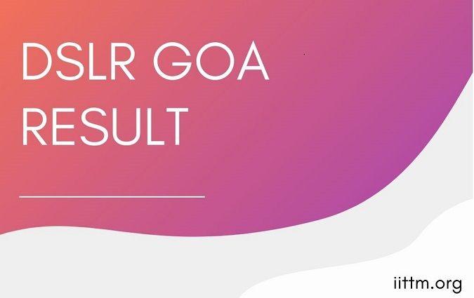 DSLR Goa Result
