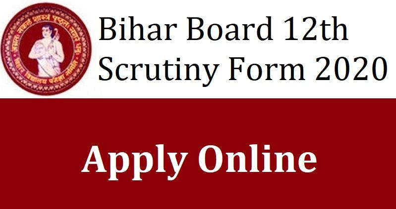 Bihar Board 12th Scrutiny Apply Online