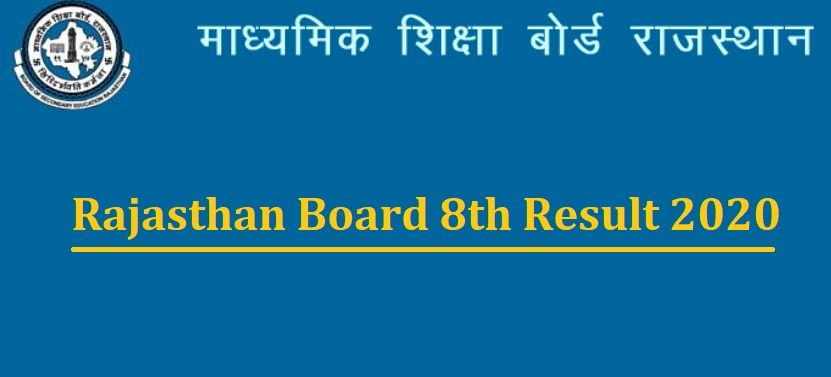 Rajasthan Board 8th Result 2020 Date Time Rbse Class 8 Results Rajeduboard Rajasthan Gov In