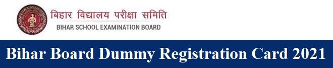 Bihar Board Dummy Registration Card 2021