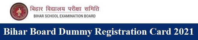 Bihar Board Dummy Registration Card 2021