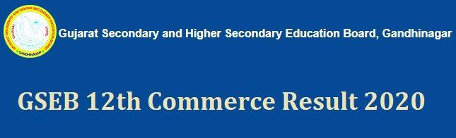 GSEB 12th Commerce Result 2020