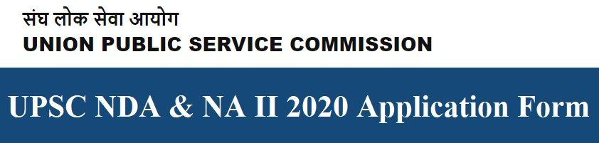 NDA 2 2020 Application Form UPSC