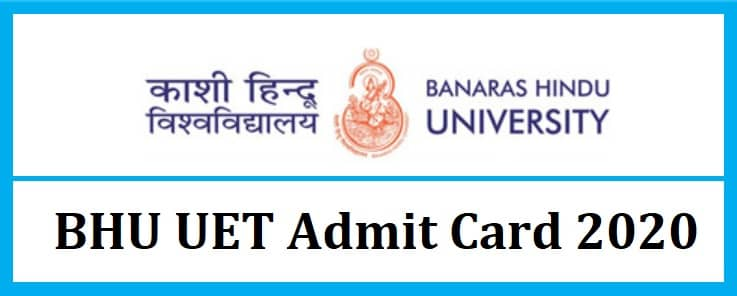 BHU UET Admit Card 2020