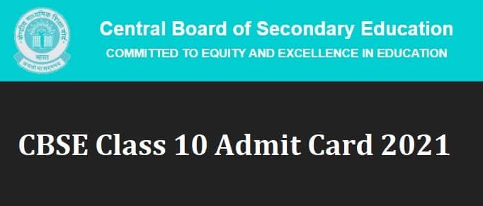 CBSE Class 10 Admit Card 2021