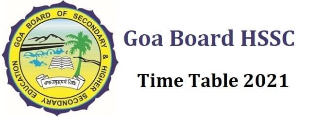Goa Board HSSC Time Table 2021