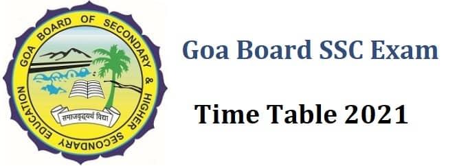 Goa Board SSC Examination Time Table 2021