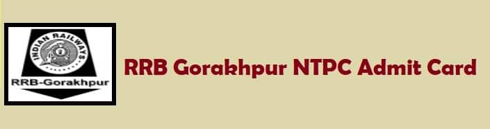 RRB Gorakhpur NTPC Admit Card