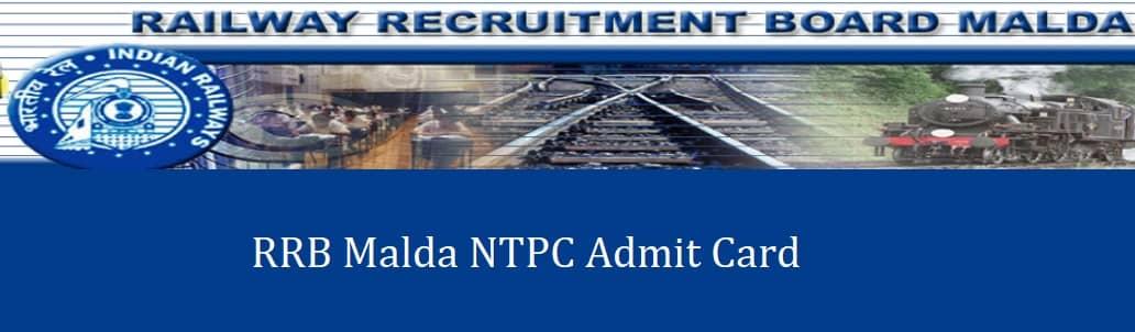 RRB Malda NTPC Admit Card