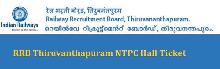RRB Thiruvananthapuram NTPC Admit Card