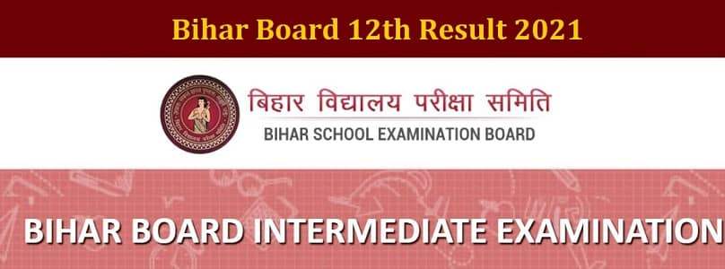 Bihar Board 12th Result 2021 biharboardonline.bihar.gov.in