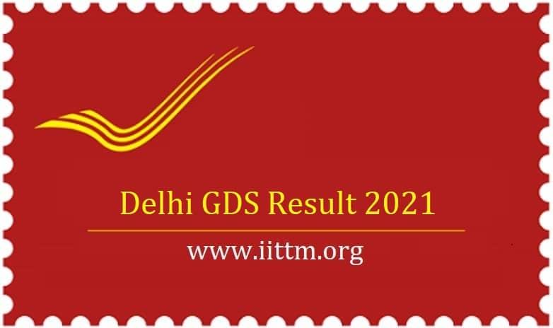 Delhi GDS Result 2021 indiapost.gov.in appost.in