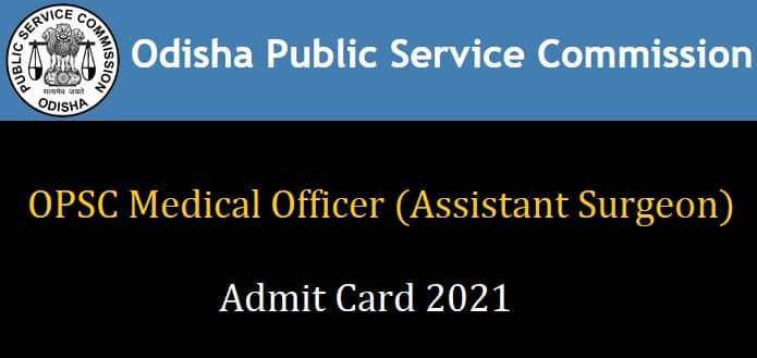 OPSC Medical Officer Admit Card 2021