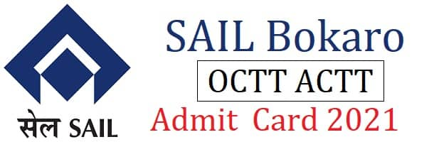 SAIL Bokaro ACTT Admit Card 2021 SAIL Bokaro OCTT Admit Card 2021