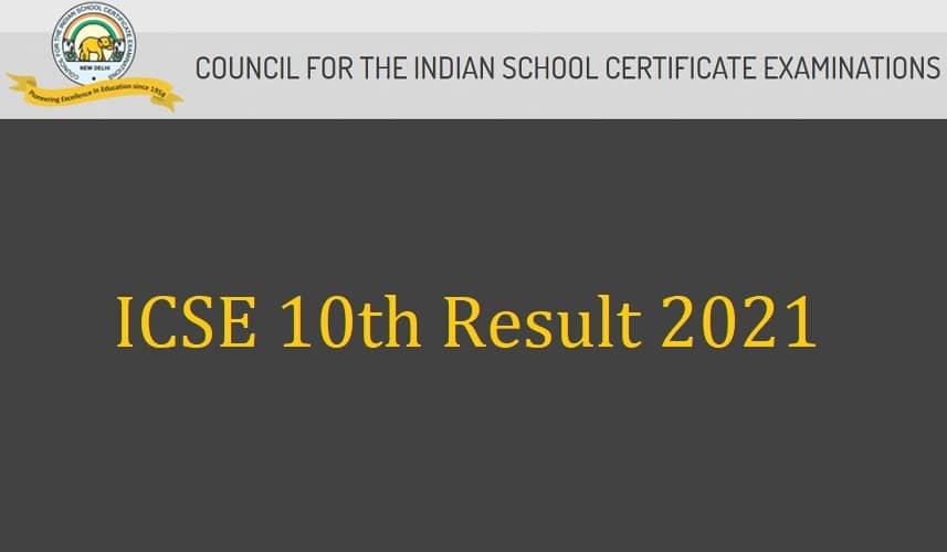 ICSE 10th Result 2021