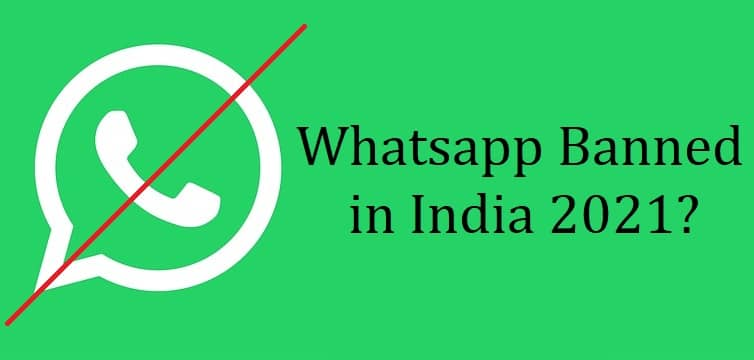 Whatsapp Banned in India 2021