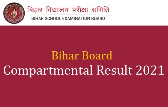 Bihar Board Compartment Result 2021 10th 12th
