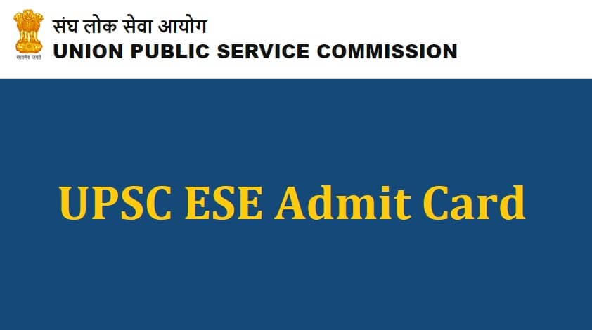 UPSC ESE Admit Card