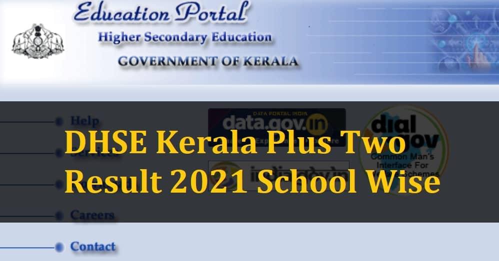 DHSE Kerala Plus Two Result School Wise