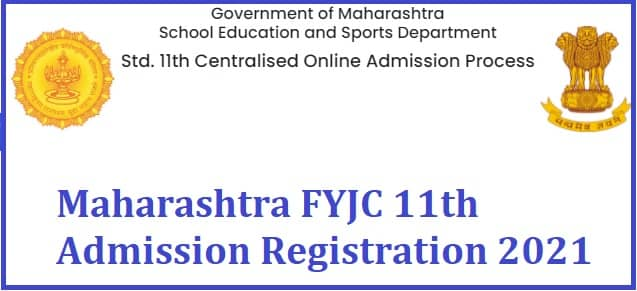 Maharashtra FYJC CET Registration 2021