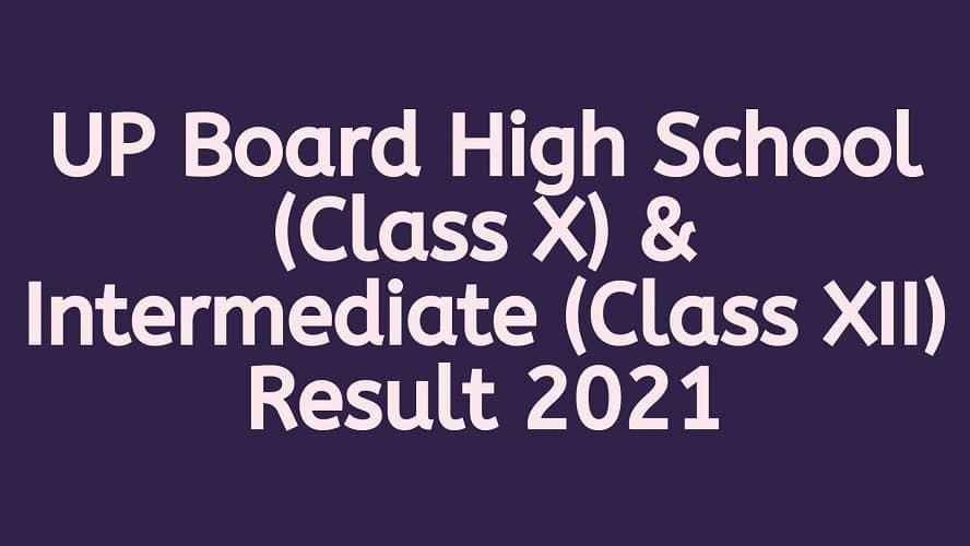 UP Board 10th 12th Result 2021 upmsp.edu.in