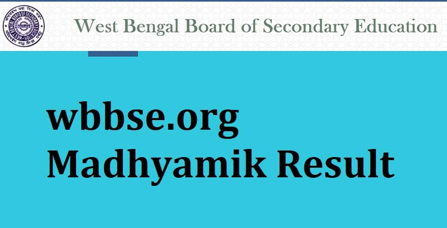 wbbse.org Madhyamik Result, West Bengal 10th Result