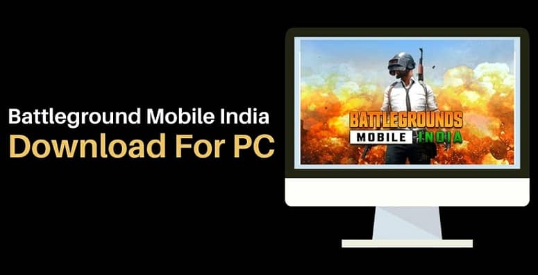 Battleground Mobile India Download For PC