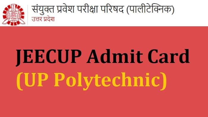 JEECUP Admit Card UP Polytechnic