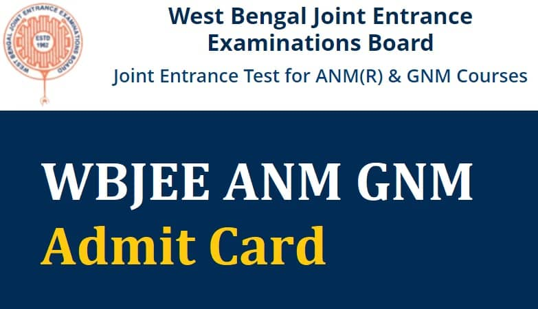 WBJEE ANM & GNM Admit Card
