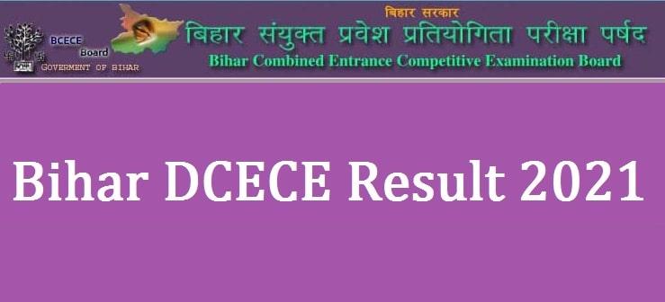 Bihar DCECE Result 2021