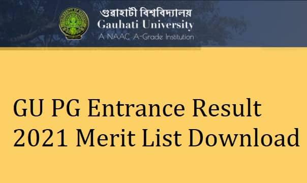 GU PG Entrance Result 2021 Merit List