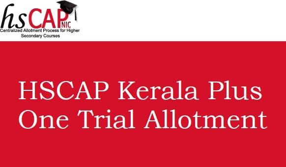 HSCAP Kerala Plus One Trial Allotment