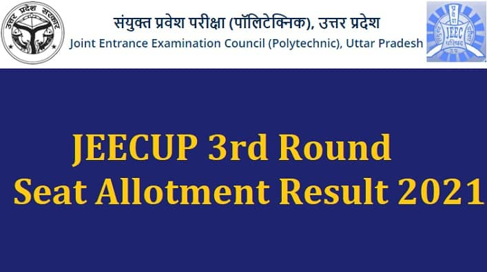 JEECUP 3rd Round Seat Allotment Result 2021
