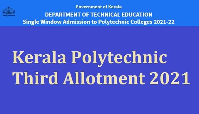 Kerala Polytechnic Third Allotment 2021
