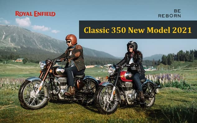 Royal Enfield Classic 350 New Model 2021