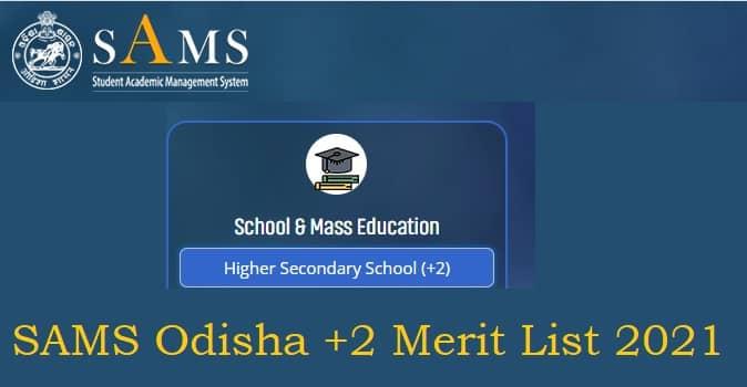 SAMS Odisha +2 Merit List 2021