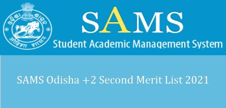 SAMS Odisha +2 Second Merit List 2021