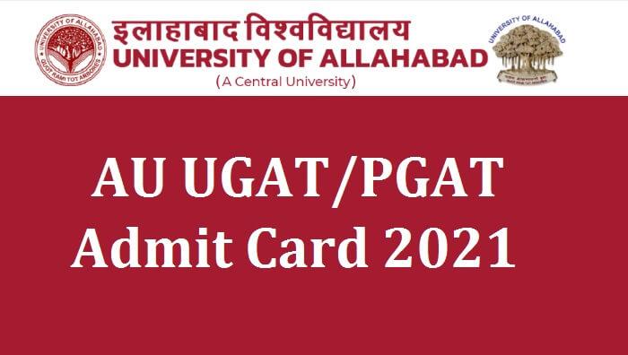 AU UGAT Admit Card 2021