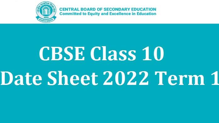 CBSE Class 10 Date Sheet 2022 Term 1