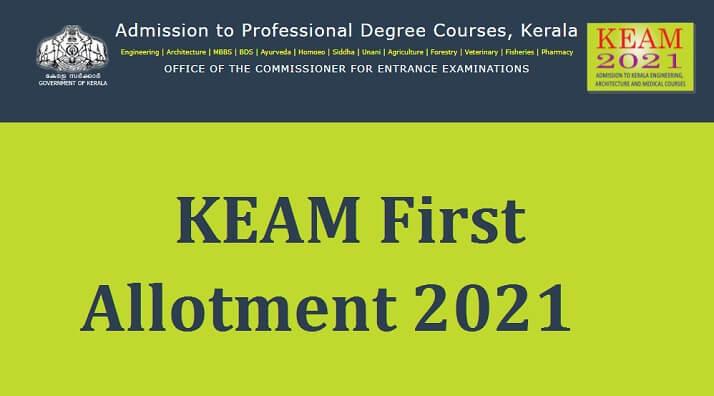 KEAM First Allotment 2021