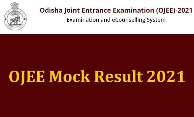 OJEE Mock Result 2021