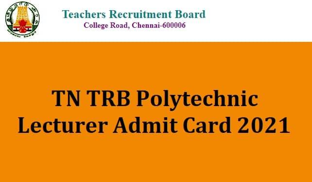 TRB Polytechnic Admit Card 2021
