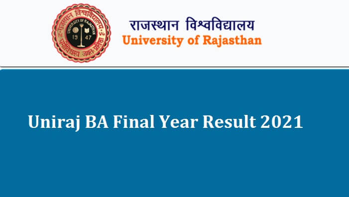 Uniraj BA Final Year Result 2021