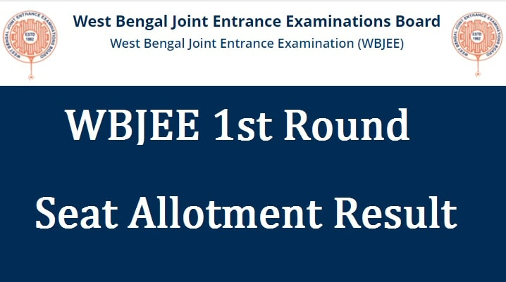 Wbjee 1st round seat allotment result 2021